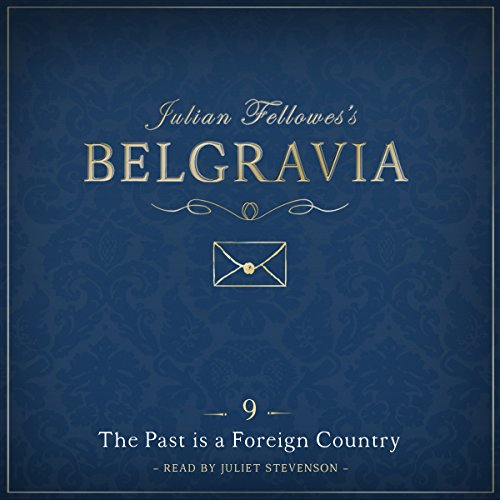 Julian Fellowes's Belgravia, Episode 9 cover art