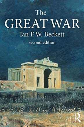 The Great War: 1914-1918 (Modern Wars In Perspective)