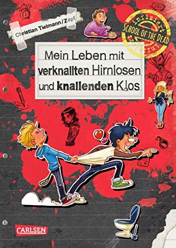 School of the dead 2: Mein Leben mit verknallten Hirnlosen und knallenden Klos (2)
