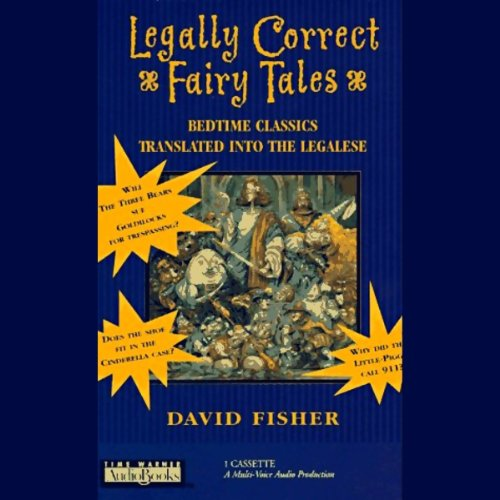 Legally Correct Fairy Tales audiobook cover art