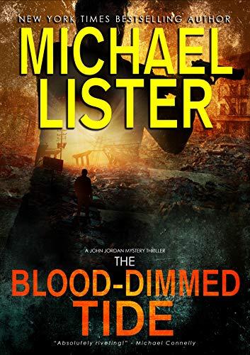The Blood-Dimmed Tide (John Jordan Mysteries Book 21)