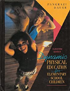 Download dynamic physical education for elementary school children product description used by over half a million students the best selling dynamic physical education for elementary school children offers the next fandeluxe Image collections