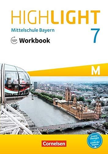 Highlight - Mittelschule Bayern: 7. Jahrgangsstufe - Workbook mit Audios online: Für M-Klassen