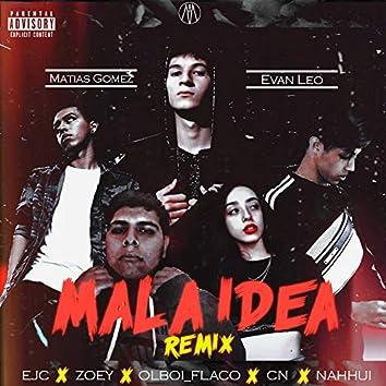 Mala Idea (Remix)
