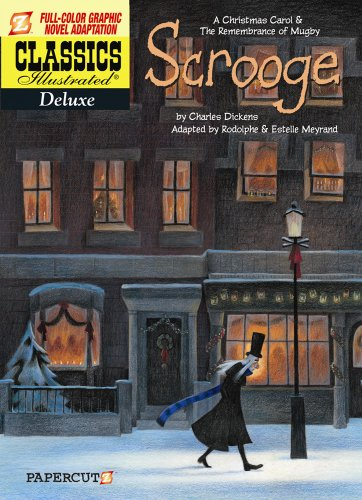 Image of Classics Illustrated Deluxe #9: A Christmas Carol and the Remembrance of Mugby (Classics Illustrated Deluxe Graphic Nove)