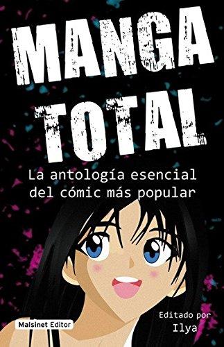 Manga total: La antología esencial del comic más popular