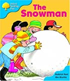 Oxford Reading Tree: Stage 3: More Storybooks A: the Snowman