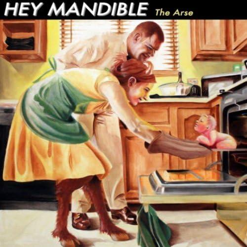 Hey Mandible