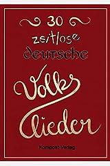 30 zeitlose deutsche Volkslieder Taschenbuch