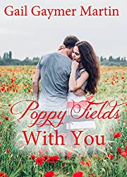Poppy Fields With You (American State Flower novella Book 31)