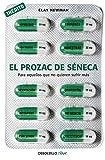 El prozac de Séneca: Para aquellos que no quieren sufrir más (Clave)