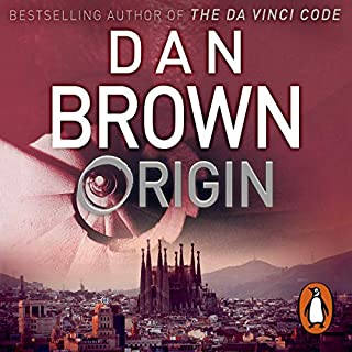 Origin                   Written by:                                                                                                                                 Dan Brown                               Narrated by:                                                                                                                                 Paul Michael                      Length: 18 hrs and 10 mins     97 ratings     Overall 4.4