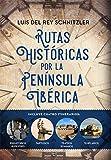 Rutas históricas por la Península Ibérica (Historia)