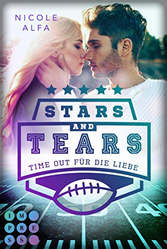 Stars and Tears. Time Out für die Liebe: Sports Romance