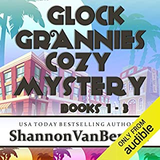 Glock Grannies Cozy Mystery Omnibus audiobook cover art