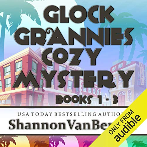 Glock Grannies Cozy Mystery Omnibus  By  cover art