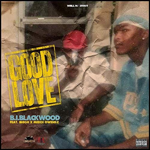 Well Worth It and BI Blackwood