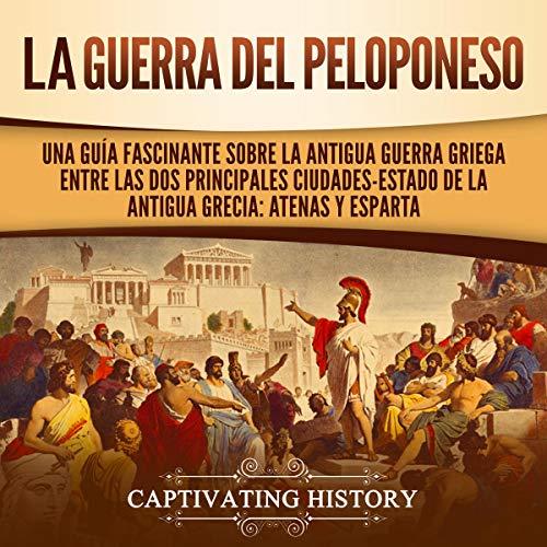 La Guerra del Peloponeso [The Peloponnesian War]  By  cover art