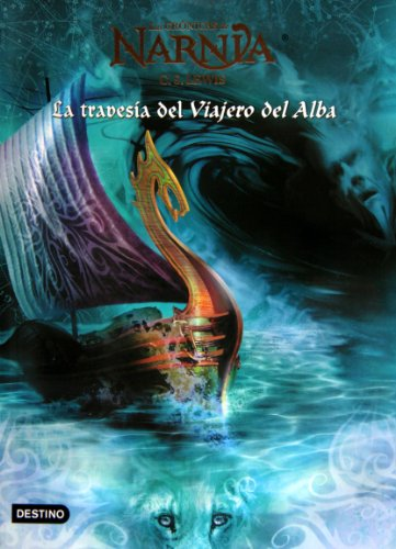 La travesía del Viajero del Alba (rústica/América)