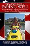 From Welfare to Faring Well: How We The People Can Eradicate the Entitlement Mindsets and Poverty That Plagues America (In Pursuit of the American Dream Book 3) (English Edition)