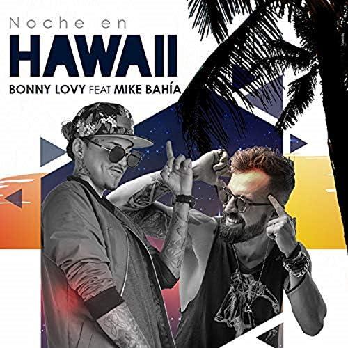 Bonny Lovy feat. Mike Bahía