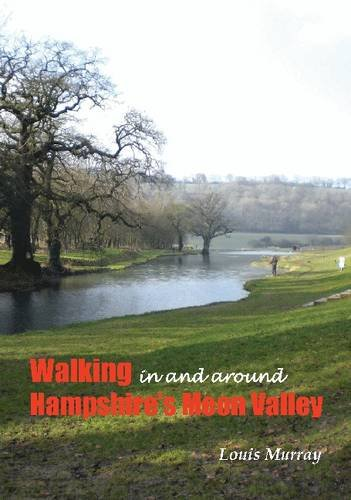 Family Walks in Hampshire, In and around the Meon Valley