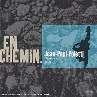 En Chemin by Jean Paul Poletti (2006-04-24)