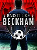 End it Like Beckham