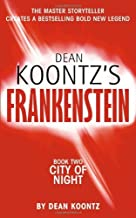 By Dean and Gorman, Ed Koontz DEAN KOONTZ'S FRANKENSTEIN - Book Two - City of Night (paperback / softback) [Paperback]