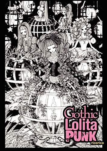 Gothic Lolita Punk: Draw Like the Hottest Japanese Artists