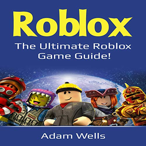 Roblox: The Ultimate Roblox Game Guide! audiobook cover art