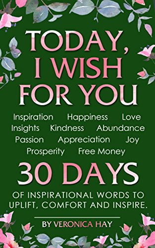 Book: TODAY, I WISH FOR YOU by Veronica Hay