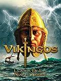 Vikingos. La saga de las nuevas tierras