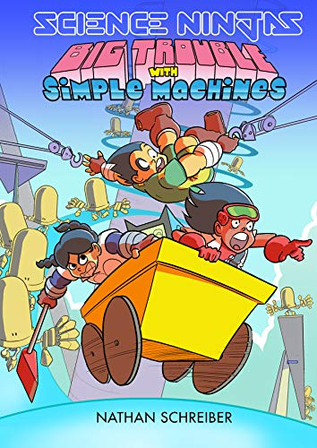 Science Ninjas: Big Trouble with Simple Machines