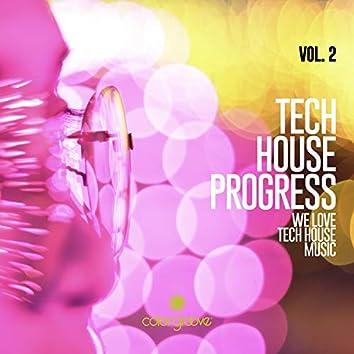 Tech House Progress, Vol. 2 (We Love Tech House Music)