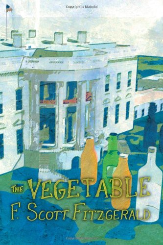 The Vegetable, Or From President To Postman [A Whisky Priest Book]