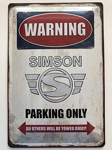 Deko 7 Blechschild 30 x 20 cm Warning - Simson Parking Only