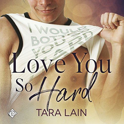 Love You So Hard audiobook cover art