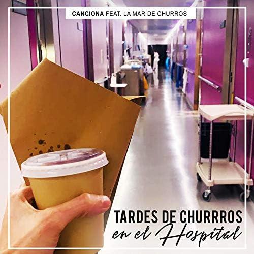 Canciona feat. La Mar de Churros