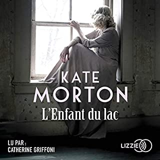 L'Enfant du lac                   De :                                                                                                                                 Kate Morton                               Lu par :                                                                                                                                 Catherine Griffoni                      Durée : 18 h et 54 min     2 notations     Global 5,0