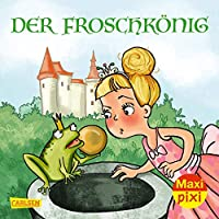 Maxi Pixi 339: VE 5: Der Froschkoenig (5 Exemplare)