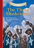 Classic Starts®: The Three Musketeers (Classic Starts® Series) (English Edition)
