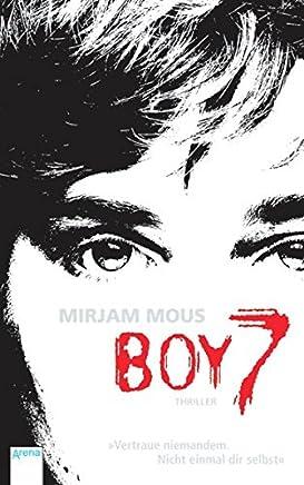 Boy 7 Vertraue nieande Nicht einal dir selbst by Mirjam Mous