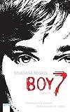 Mirjam Mous: Boy 7