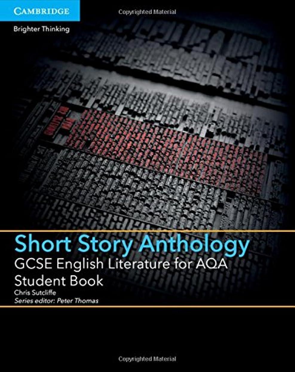 持参フランクワースリー苛性GCSE English Literature for AQA Short Story Anthology Student Book (GCSE English Literature AQA)