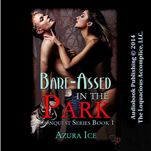 Bare-Assed in the Park audiobook cover art