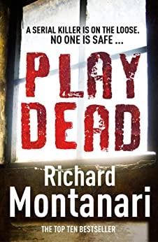 Play Dead: (Byrne & Balzano 4) by [Richard Montanari]
