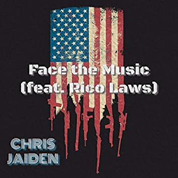 Face the Music (feat. Rico Laws)