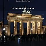 Smart Hotel Jazz for Berlin