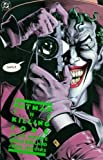 Batman: The Killing Joke by Moore, Allen on 01/11/1988 6th (sixth) Printing edition